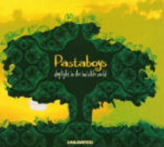 Daylight in the Invisible World - CD Audio di Pastaboys