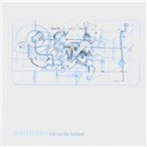 Left Too Far Behind - CD Audio di Ostinato