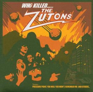 Who Killed the Zutons? - CD Audio di Zutons