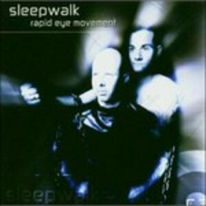 Rapid Eye Movement - CD Audio di Sleepwalk
