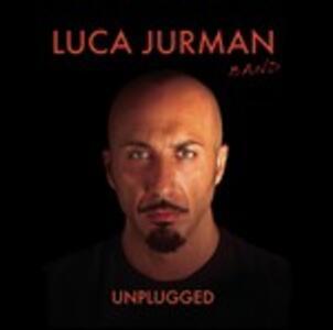 Unplugged - CD Audio di Luca Jurman