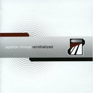 Reinitialized - CD Audio di Epsilon Minus