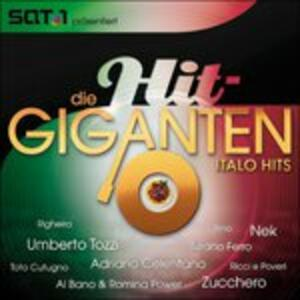 Hit Giganten. Italo Hits - CD Audio
