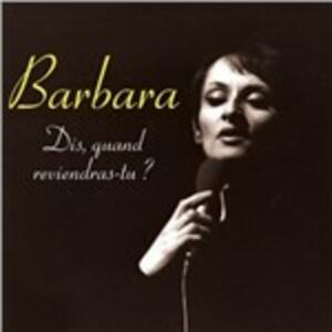 Dis, quand reviendras-tu ? - CD Audio di Barbara