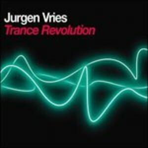 Trance Revolution - CD Audio di Jurgen Vries