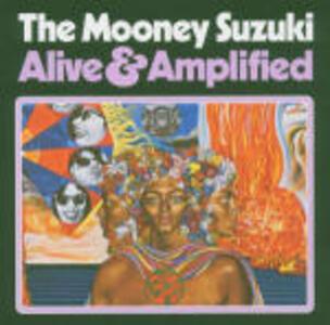 Alive & Amplified - CD Audio di Mooney Suzuki