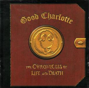 Chronicles of Life & Death - CD Audio di Good Charlotte