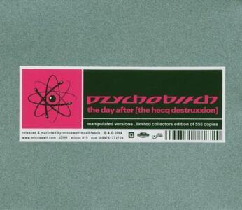The Day After. The Hecq Destruxxion - CD Audio di Pzychobitch