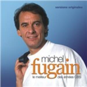 Le meilleur des années CBS - CD Audio di Michel Fugain