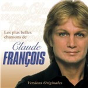 Les plus belles chansons de Claude François - CD Audio di Claude François
