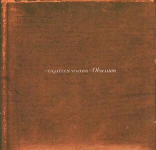 Obsession - CD Audio + DVD di Eighteen Visions