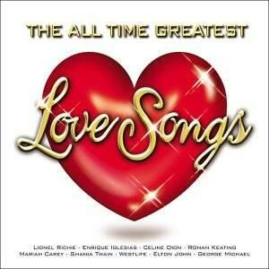 All Time Greatest Love Songs - CD Audio