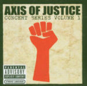 Concert Series vol.1 - CD Audio + DVD di Axis of Justice