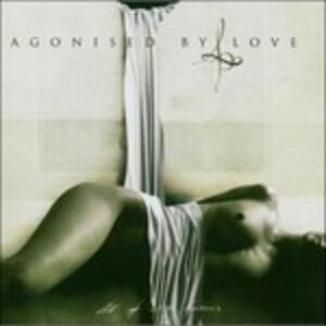All Of White Horizons - CD Audio di Agonised By Love