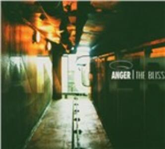 Bliss - CD Audio di Anger
