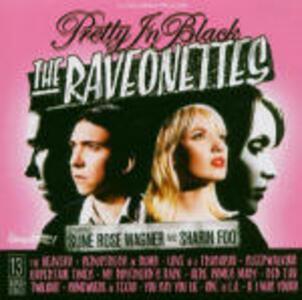 Pretty in Black - CD Audio di Raveonettes