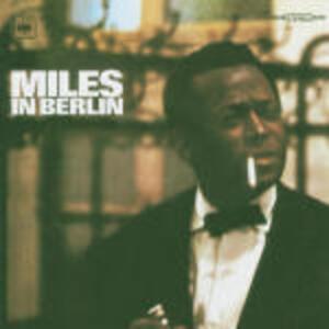 Miles in Berlin - CD Audio di Miles Davis