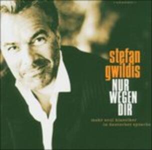 Nur Wegen Dir - CD Audio di Stefan Gwildis