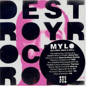Destroy Rock and Roll! - CD Audio di Mylo