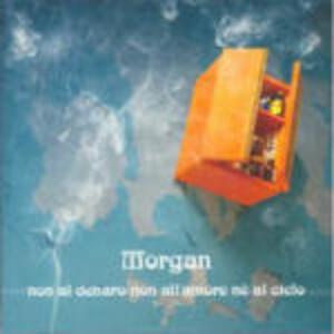Non al denaro, non all'amore né al cielo - CD Audio di Morgan