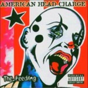The Feeding - CD Audio di American Head Charge