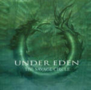 The Savage Circle - CD Audio di Under Eden