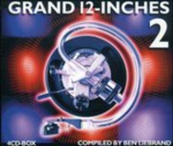 Grand 12 Inches vol.2 - CD Audio di Ben Liebrand