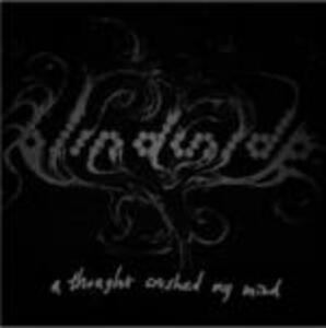 A Thought Crushed my Mind - CD Audio di Blindside