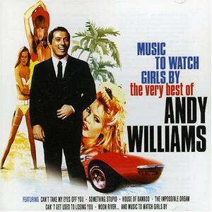 Music to Watch Girls By. The Very Best of - CD Audio di Andy Williams