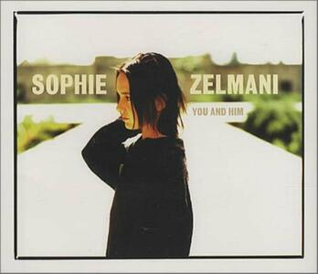 You and Him - CD Audio di Sophie Zelmani