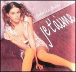Je t'aime - CD Audio Singolo di Federica Felini
