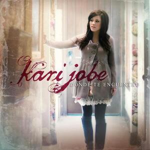 Donde Te Encuentro - CD Audio di Kari Jobe