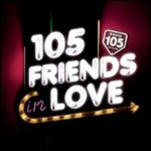105 Friends in Love - CD Audio