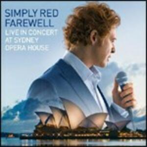 Farewell. Live at Sydney Opera House - CD Audio di Simply Red