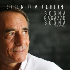 Sogna ragazzo sogna. The Best of - CD Audio di Roberto Vecchioni