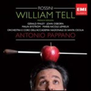 Guglielmo Tell - CD Audio di Gioachino Rossini,Antonio Pappano,Orchestra dell'Accademia di Santa Cecilia,Gerald Finley,John Osborn