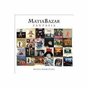 Fantasia. Best & Rarities - CD Audio di Matia Bazar
