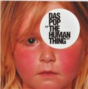 Human Thing - CD Audio di Das Pop