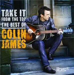Take it from the Top - CD Audio di Colin James