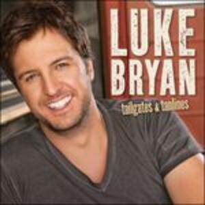 Tailgates & Tanlines - CD Audio di Luke Bryan