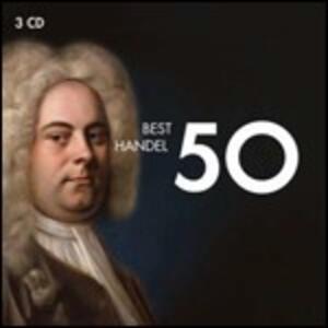 50 Best Händel - CD Audio di Georg Friedrich Händel