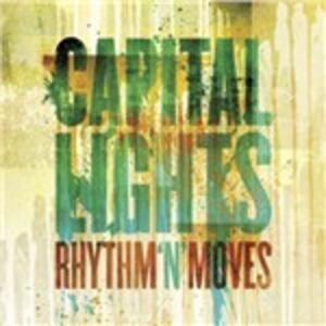 Rhythm 'n' Moves - CD Audio di Capital Lights
