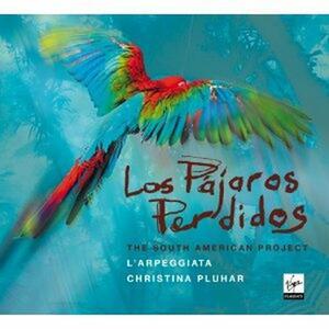Los Pajaros Perdidos - CD Audio di Christina Pluhar,L' Arpeggiata