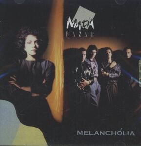 Melanchólia - CD Audio di Matia Bazar