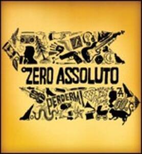 Perdermi - CD Audio di Zero Assoluto