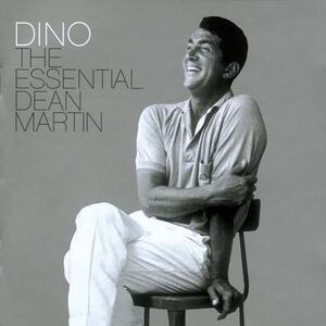 Dino. Essential Dean Martin - CD Audio di Dean Martin