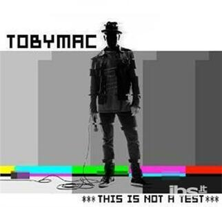 This Is Not a Test - CD Audio di Tobymac