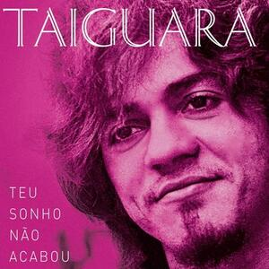 Teu Sonho Nao Acabou - CD Audio di Taiguara