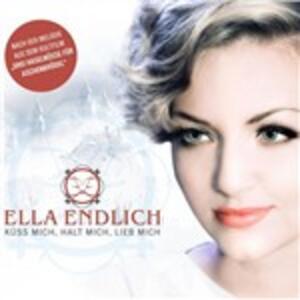 Küss Mich, Halt Mich, Lieb Mich - CD Audio Singolo di Ella Endlich