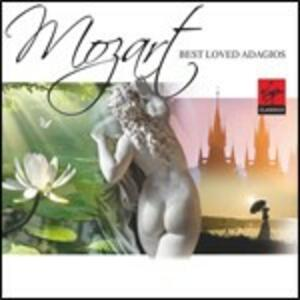 Mozart Best Loved Adagios - CD Audio di Wolfgang Amadeus Mozart